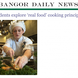 Bangor Daily News – Maine culinary students explore 'real food' cooking principles – December 2015